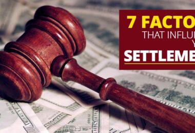 7 Factors That Influence Your Settlement -KendraLong