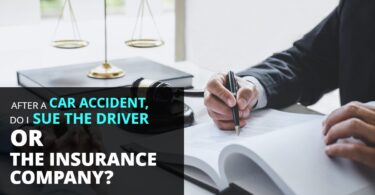 AFTER A CAR ACCIDENT, DO I SUE THE DRIVER OR THE INSURANCE COMPANY-KendraLong