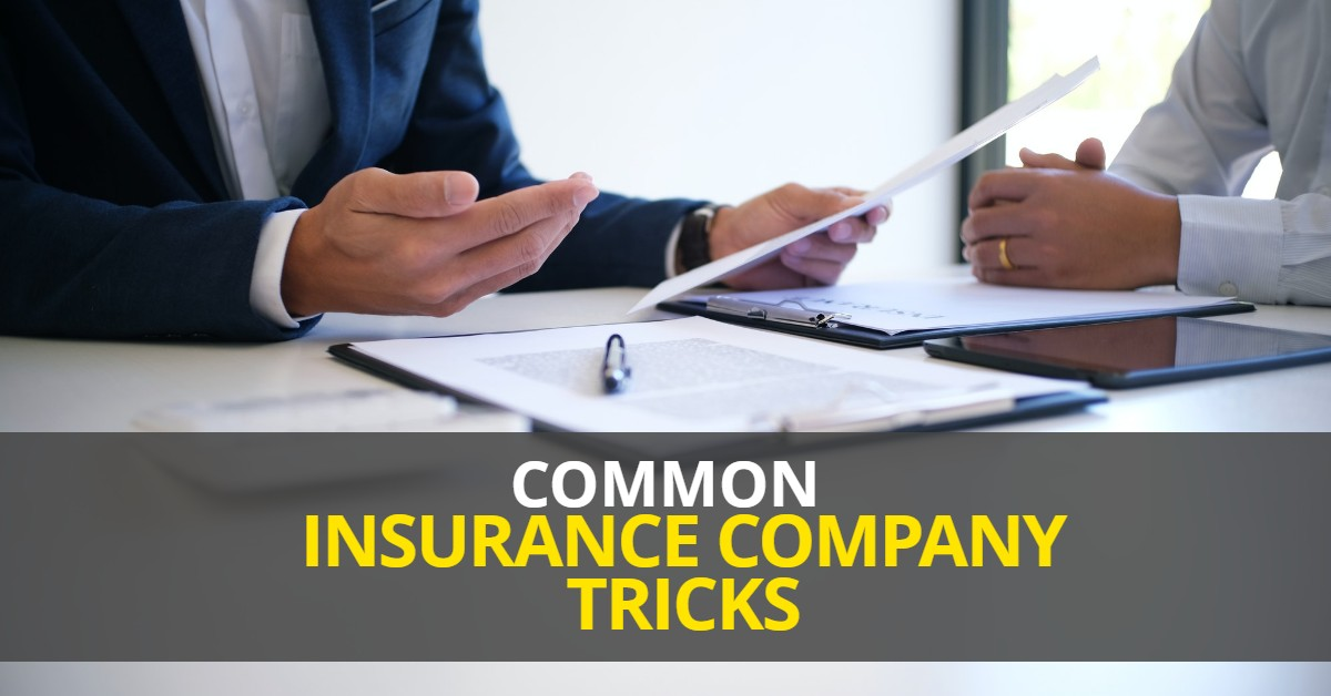 Common Insurance Company Tricks