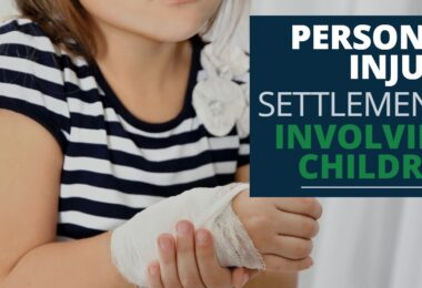PERSONAL INJURY SETTLEMENTS INVOLVING CHILDREN-KendraLong