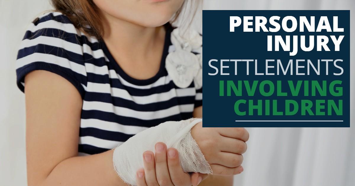 Personal Injury Settlements Involving Children