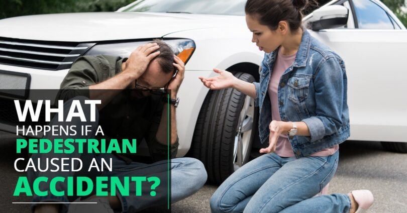 WHAT HAPPENS IF PEDESTRIAN CAUSED AN ACCIDENT-KendraLong