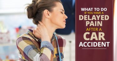 WHAT TO DO IF HAVE DELAYED PAIN AFTER A CAR ACCIDENT-KendraLong